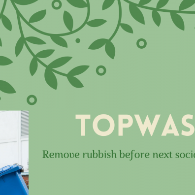 Topwasters remove rubbish before next social gathering at home